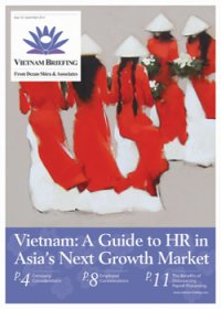 Vietnam: A Guide to HR in Asia's Next Growth Market – New Issue of Vietnam Briefing Magazine