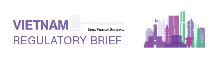 Vietnam Regulatory Brief